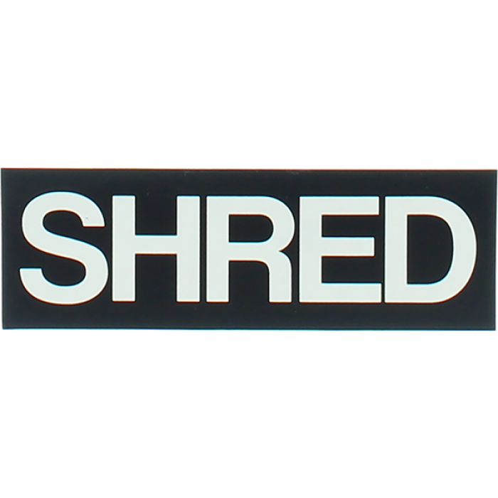 SHRED STICKERS PRINTED SHRED BOLD 4.5x1.5 BLK/WHT